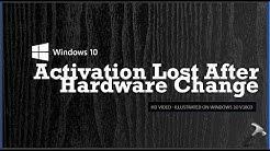Windows 10 Activation Lost After Hardware Change