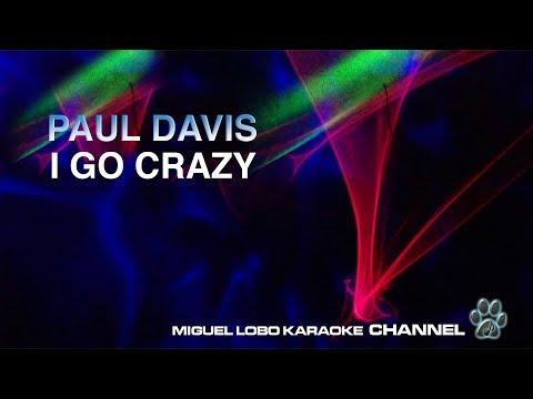 PAUL DAVIS - I GO CRAZY - [Karaoke] Miguel Lobo