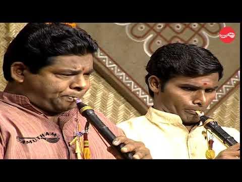 Mangala Isai - Sathya Narayana &  Valayapatti A.R.Subramaniam