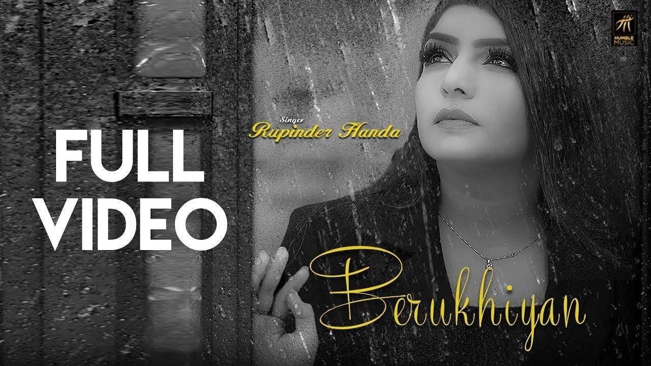 berukhiyan-rupinder-handa-r-jay-sukhchain-latest-punjabi-song-2018-humble-music