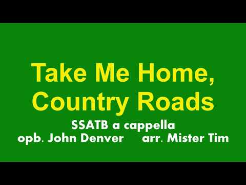 Country Roads SSATB A Cappella Arranged By Mister Tim