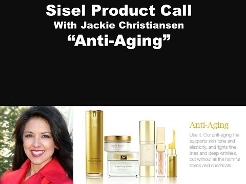 Sisel Product Call:  Anti-Aging With Jackie