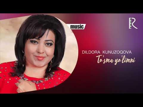 Dildora Kunuzoqova - To'sma Yo'limni Music