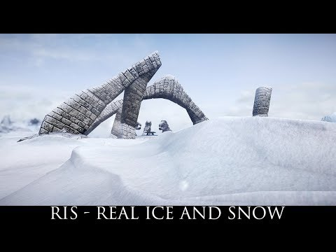 Realistic Ice and Snow (RIS) for Skyrim SE 2019
