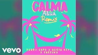 Pedro Capo Ft. Alicia Keys Y Farruko - Calma (Alicia Remix)