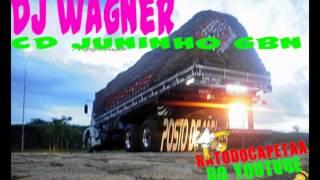 Dj wagner cd dedicado ao Juninho do GBN - CD 2013 / 2014 By RATODOCAPETAA se inscrevam