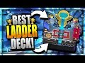 BEST LADDER DECK for TROPHIES!! [2018 Update] Arena 12 Legendary Arena - Clash Royale