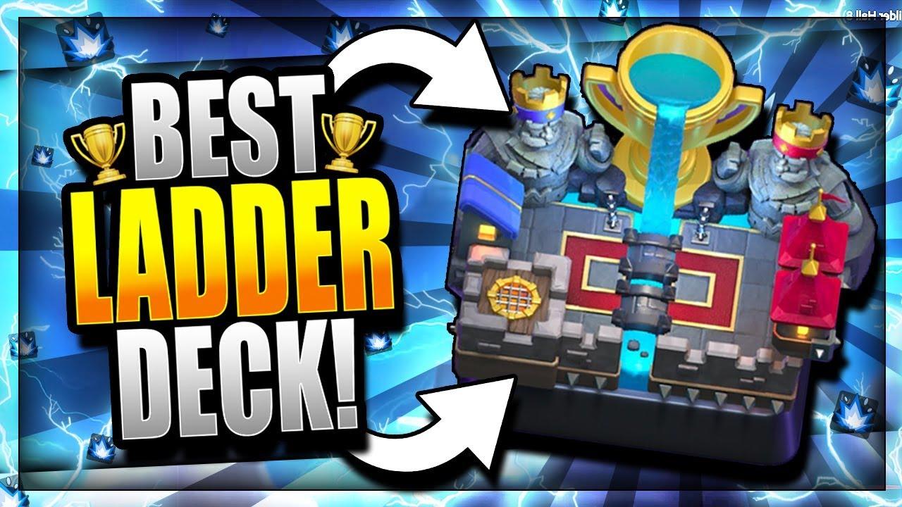 Best Ladder Deck For Trophies 2018 Update Arena 12 Legendary