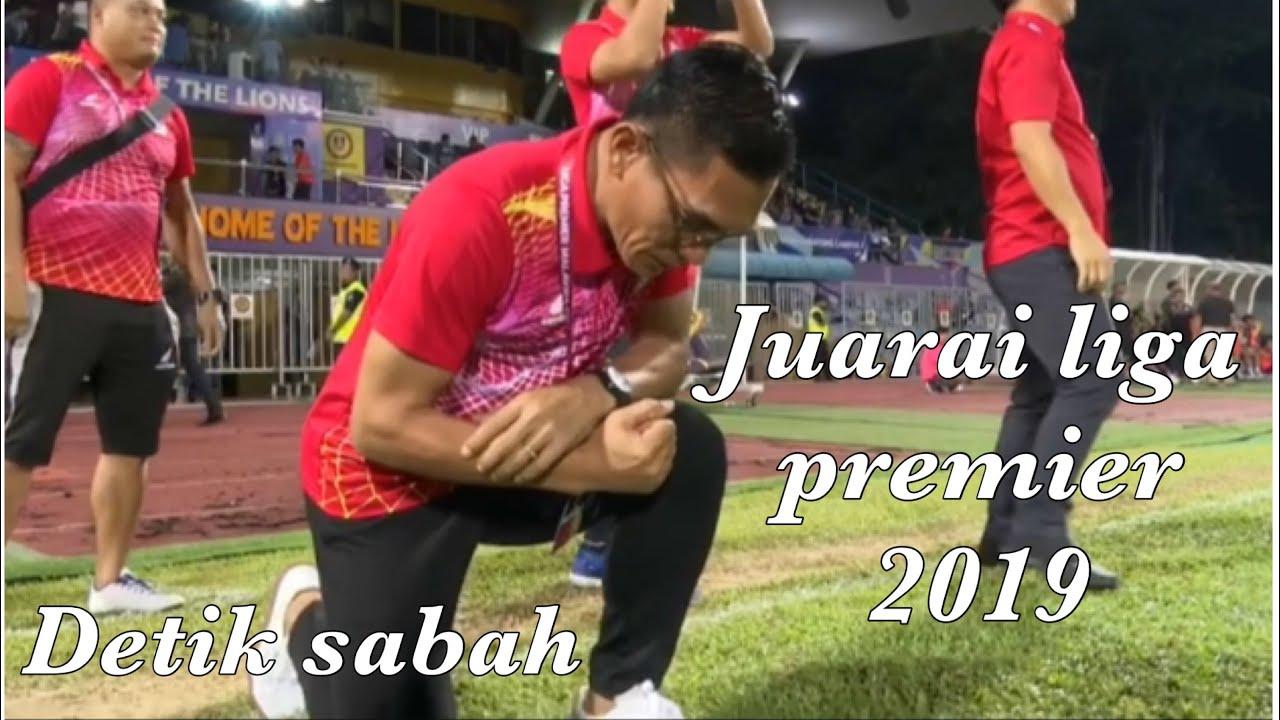 SABAH JUARA LIGA PREMIER MALAYSIA 2019 (Sabah 2-1 Uitm fc)