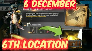 DAY 6 PIRATE TREASURE BOX LOCATION || 6 DECEMBER PIRATE TREASURE LOCATION FULL DETAILS