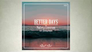 Matvey Emerson - Better Days (Original Mix)