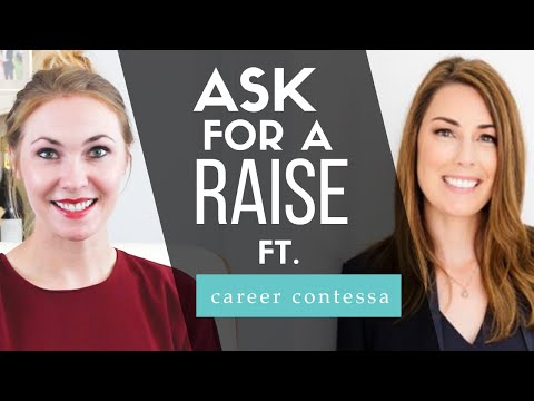 How to Ask for a Raise in 5 Steps – Ft. Career Contessa's Lauren McGoodwin