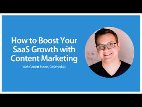 How to Boost Your SaaS Growth with Content Marketing – with Garrett Moon