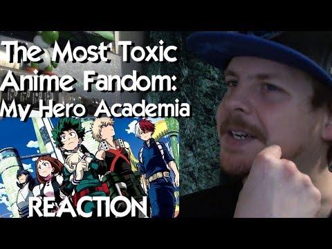 The Most Toxic Anime Fandom (My Hero Academia) REACTION