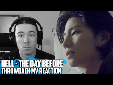 Nell(넬) - The Day Before(그리고 남겨진 것들) | Throwback MV Reaction
