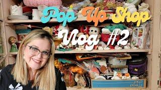 """Thrifter Junker Vintage Hunter Antique Shop """"Pop Up"""" Vlog Update #2"""