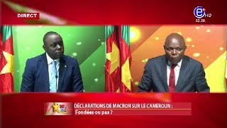 237 Le Débat (Déclarations de macron sur le Cameroun: est - il allé trop loin ?) EQUINOXE TV