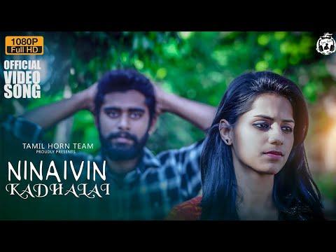 Ninaivin kadhalai-TAMIL ALBUM SONG |