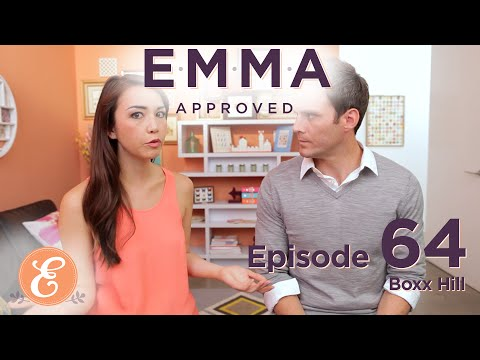 Boxx Hill - Emma Approved Ep: 64