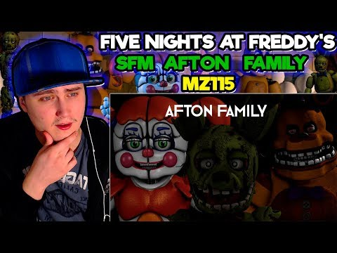 [Five nights at freddy's SFM] Afton Family | Reaction