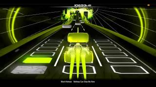 Nothing Can Stop Me Now - Mark Holman [Audiosurf]