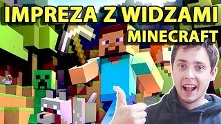 Minecraft Party Po Polsku | IMPREZA Z WIDZAMI
