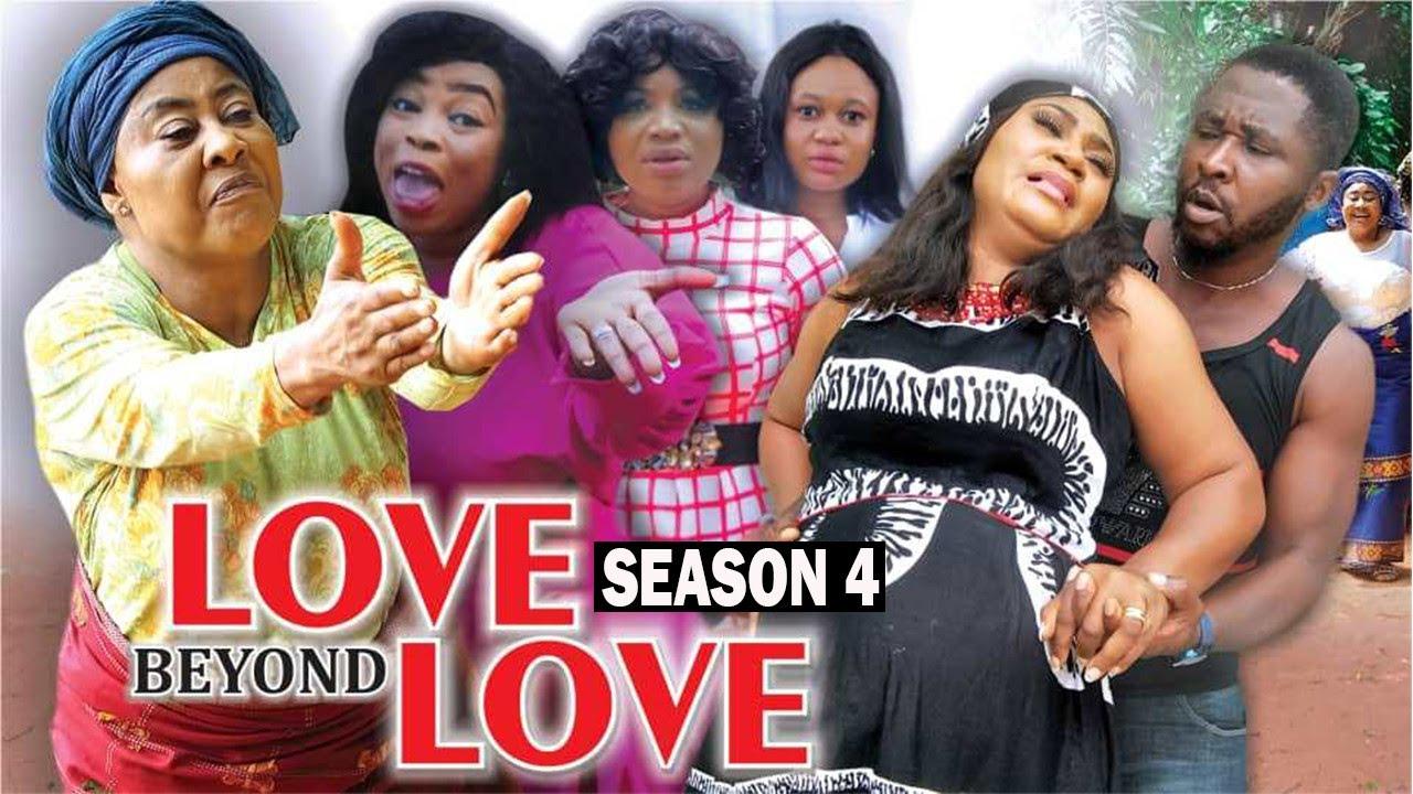 Download LOVE BEYOND LOVE (SEASON 4) {TRENDING NEW MOVIE} - 2021 LATEST NIGERIAN NOLLYWOOD MOVIES