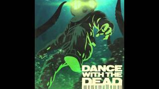 DANCE WITH THE DEAD - Odyssey