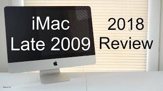 Apple iMac Late 2009 Intel Core 2 Duo (2018 Review)