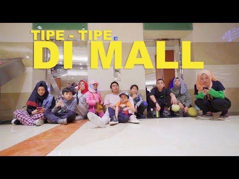 Tipe - Tipe Anak Banyak di Mall Part 2 | Gen Halilintar