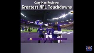 Ozzy Man Reviews: Greatest NFL touchdowns