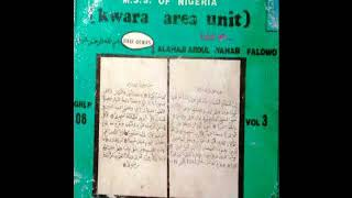 Alhaji AbdulWahab Falowo - Muslim Voice Of Kwara MSS