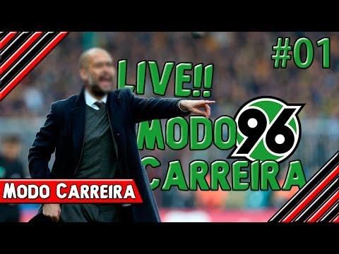 LIVE!! de Modo Carreira #01 - O Inicio com o Hannover 96 - [FIFA 17]