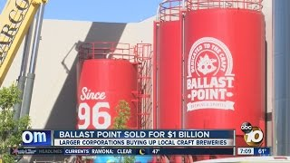 Company buys San Diego-based Ballast Point for $1 billion