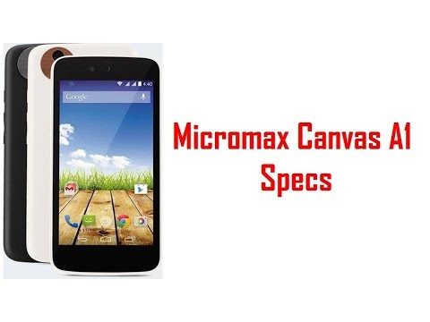 Micromax Canvas A1 Specs & Features