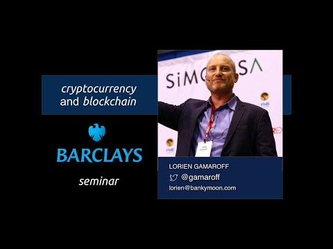 Bitcoin and Blockchain Seminar - Barclays