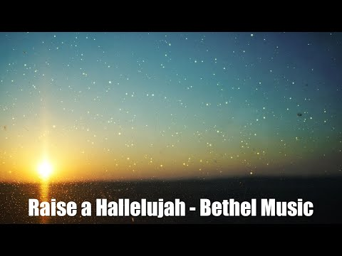 Raise a Hallelujah - Bethel Music (Lyrics)
