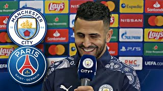 RÉACTION DE RIYAD MAHREZ SUR LE MATCH PSG - MANCHESTER CITY
