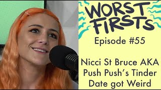 Nicci St Bruce AKA Push Push's Date Gave Her a Mystical Massage | Worst Firsts