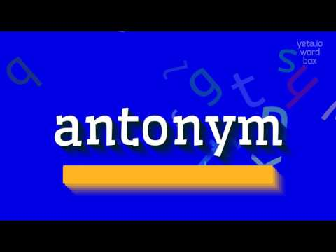 """how-to-say-""""antonym""""!-(high-quality-voices)"""
