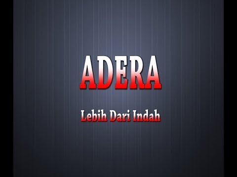 ADERA - Lebih Indah (Karaoke + Lyrics)