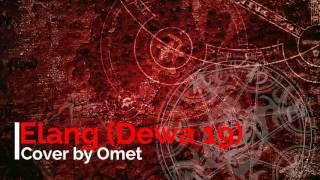 Omet - Elang (Dewa 19) | FL STUDIO COVER