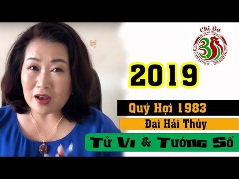 Quý Hợi 1983 - Đại Hải Thủy Năm 2019   Tử Vi Và Tướng Số
