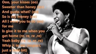 R-E-S-P-E-C-T ~Aretha Franklin~with Lyrics