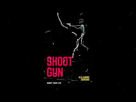 Shootgun/Alejandromusic