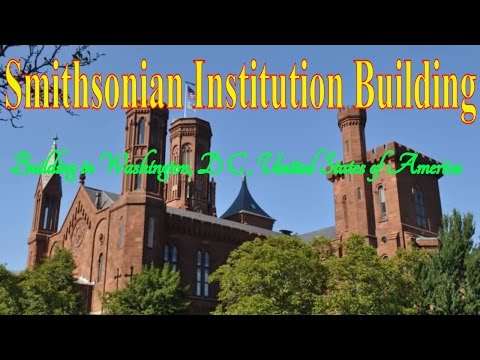 Visiting Smithsonian Institution Building, Building in Washington, D C , United States of America