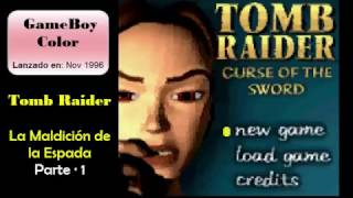 Tomb Raider - Curse of the Sword - Gameplay 01