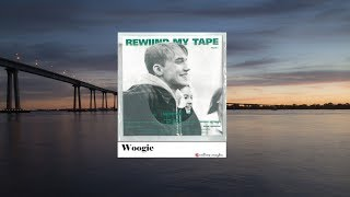 [FULL AUDIO] WOOGIE - REWIND MY TAPE part.1