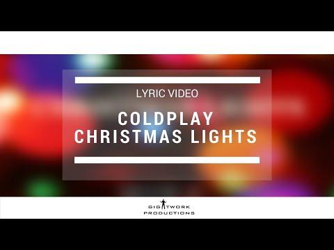 Coldplay - Christmas Lights (Keith.J & Elton M)