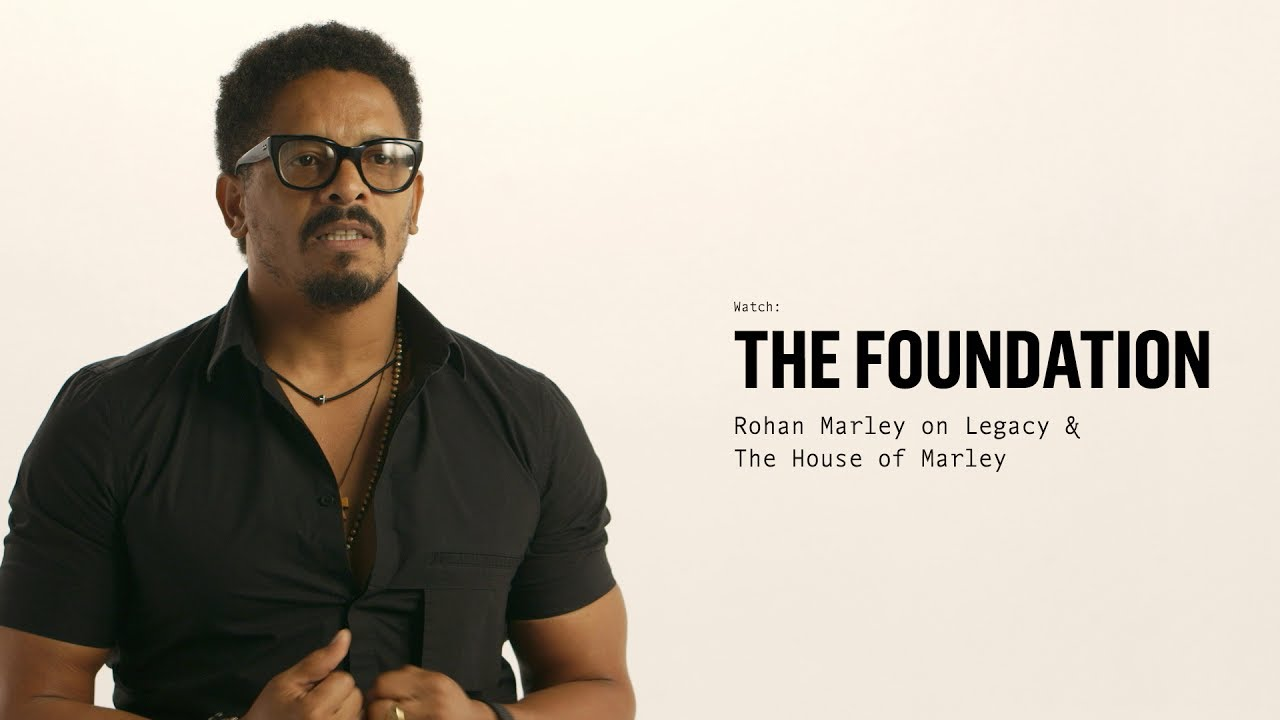 The Foundation: Rohan Marley on Legacy & House of Marley | #MaterialsMatter
